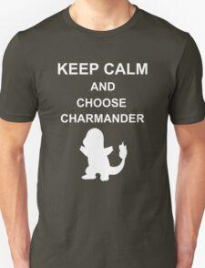 Keep Calm and choose Pokemon! T-Shirt
