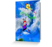 Lets Go Fly a Kite Greeting Card