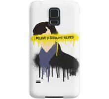 I believe in Sherlock Holmes Samsung Galaxy Case/Skin