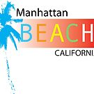 Manhattan Beach T-shirts, Gifts, and Souvenirs by Kgphotographics