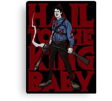 HAIL TO THE KING BABY Canvas Print