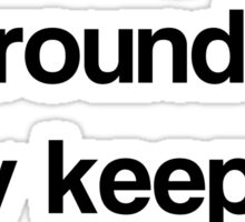 Surrounded Sticker