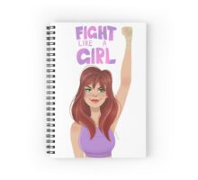 Fight Like a Girl Spiral Notebook