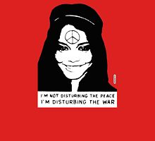 Disturbing the War Peace Girl Unisex T-Shirt