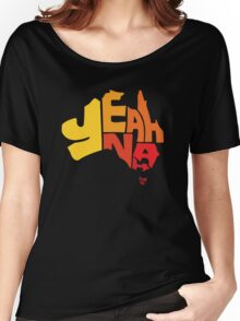 Yeah Nah (Australia) Women's Relaxed Fit T-Shirt
