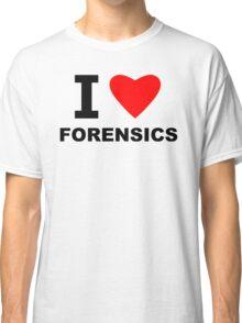 I Love Forensics Classic T-Shirt