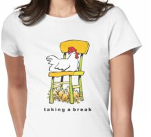 taking a break Womens Fitted T-Shirt