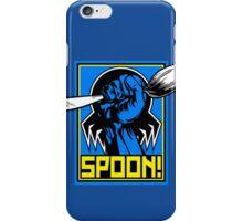 SPOON! iPhone Case/Skin
