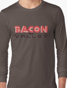 Bacon Valley Long Sleeve T-Shirt
