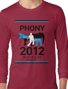 PHONY 2012 (LOOKS LIKE KONY2012) Long Sleeve T-Shirt