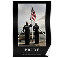Pride: Inspirational Quote and Motivational Poster Poster