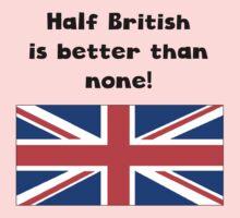 Half British Is Better Than None One Piece - Short Sleeve