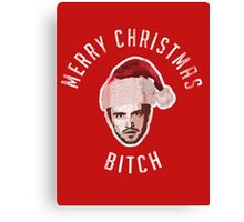 Merry Christmas. Bitch. Canvas Print