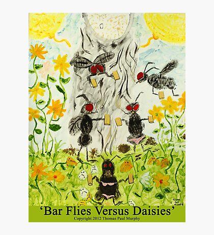 Bar Flies Versus Daisies Photographic Print