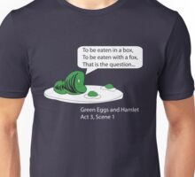 Green Eggs and Hamlet Unisex T-Shirt