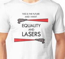 Equality and Lasers Unisex T-Shirt