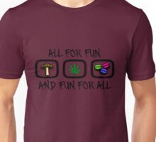 All For Fun Unisex T-Shirt