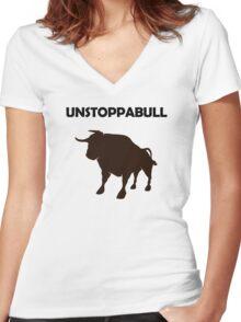 Unstoppabull (Unstoppable Bull) Women's Fitted V-Neck T-Shirt
