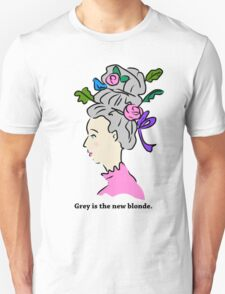 Grey Hair is the New Blonde T-Shirt