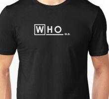 WHO M.D. Unisex T-Shirt