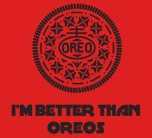 I'm Better Than Oreos Baby Tee