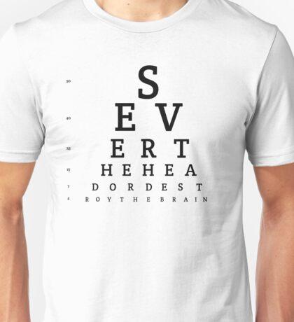 Keep an eye out Unisex T-Shirt