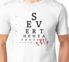 Keep a gory eye out Unisex T-Shirt