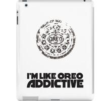 I'm Like Oreo Addictive iPad Case/Skin