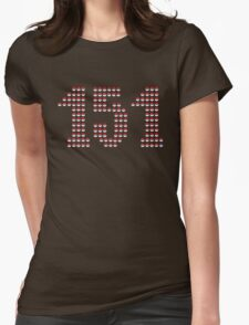 Caught'em all ! ( The first 151 at least :) )  Womens Fitted T-Shirt