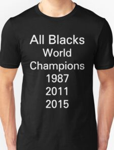 All Blacks - rugby world cup champions 1987 2011 2015 T-Shirt