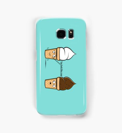 You look like crap Samsung Galaxy Case/Skin
