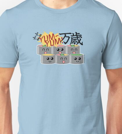 Sushi SUSHI Yum YUM BANZAI! Unisex T-Shirt