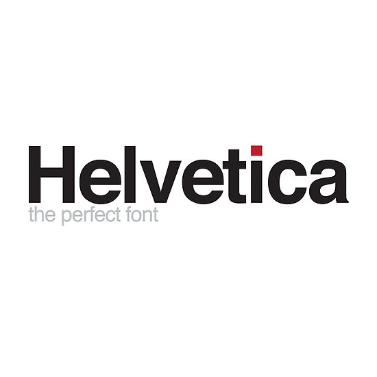Helvetica: The Perfect Font by jnewt