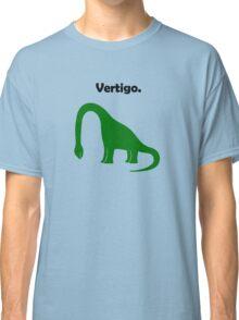 Brachiosaurus Has Vertigo. Classic T-Shirt