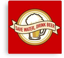Save Water, Drink Beer Canvas Print
