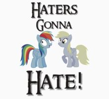 Haters Gonna Hate by imscootaloo