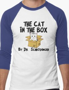 The Cat In The Box By Dr Schrodinger T Shirt Men's Baseball ¾ T-Shirt