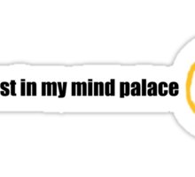 lost in my mind palace Sticker