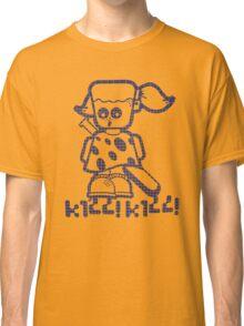 Sissy kill kill Classic T-Shirt