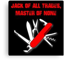 Jack of all trades 2 Canvas Print