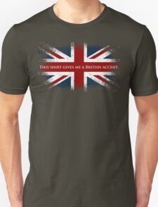 This Shirt Gives Me A British Accent T-Shirt