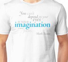 Mark Twain - Imagination Unisex T-Shirt