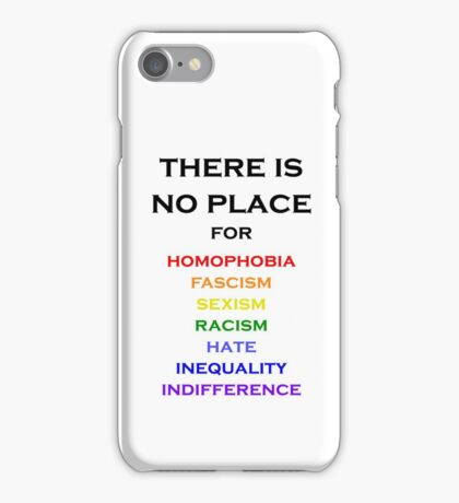 There Is No Place For iPhone Case/Skin