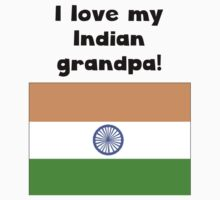 I Love My Indian Grandpa One Piece - Short Sleeve