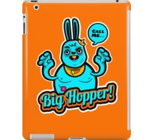Big Hopper! iPad Case/Skin