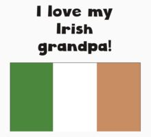 I Love My Irish Grandpa One Piece - Short Sleeve