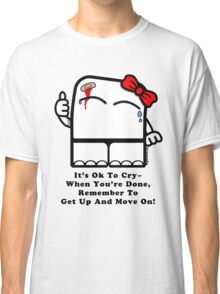 It's Ok To Cry~ (Light) Classic T-Shirt