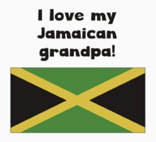 I Love My Jamaican Grandpa by ReallyAwesome