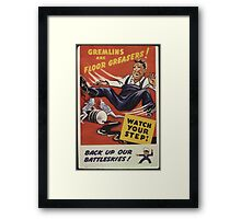 Gremlins Are Floor Greasers Framed Print