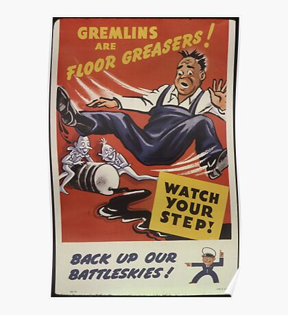 Gremlins Are Floor Greasers Poster